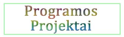 Programos, projektai
