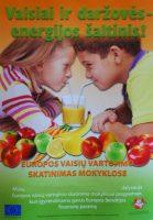 """Programa """"Vaisių ir daržovių bei pieno ir pieno  produktų vartojimo skatinimas ugdymo įstaigose"""""""